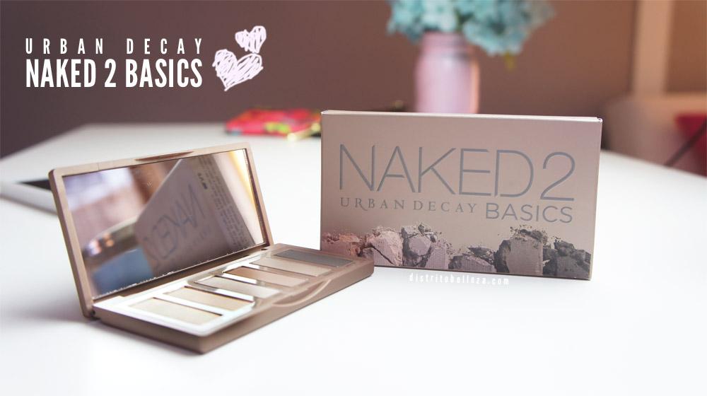 Paleta Naked 2 basics Distrito Belleza