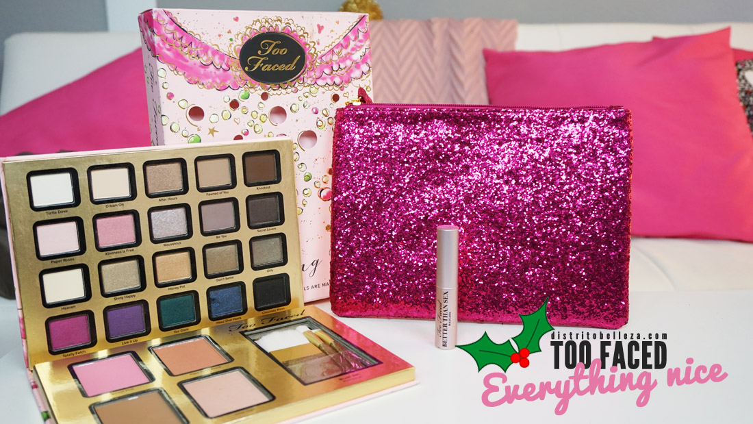 Sombras Too Faced Everything nice distrito belleza