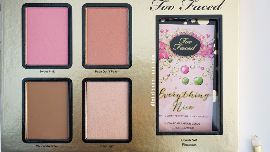 Sombras Too Faced Everything nice rubores