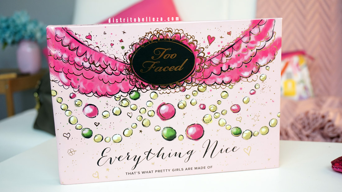 Sombras Too Faced Everything nice  too faced