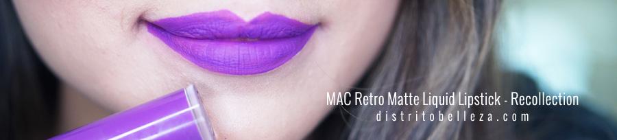 Labiales liquidos MAC Recollection